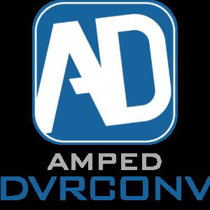 Amped DVRConv